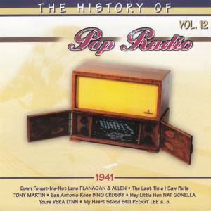 History Of Pop Radio Vol. 12 - 1941, The - Cover