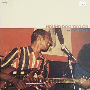 Cover - Hound Dog Taylor: Live At Joe's Place