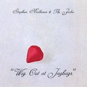Stephen Malkmus & The Jicks: Wig Out At Jagbags - Cover