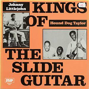 Cover - Hound Dog Taylor: Kings Of The Slide Guitar