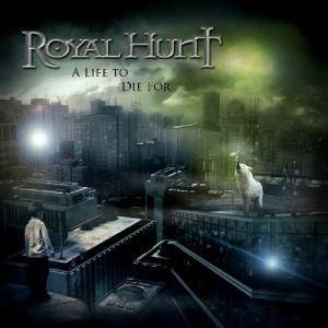 Royal Hunt: Life To Die For, A - Cover