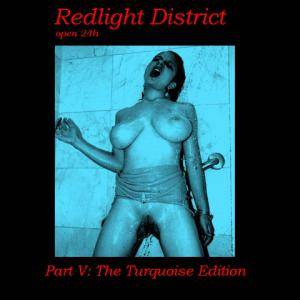 Mince Splatters: Redlight District - Open 24h - Part V: The Turquoise Edition - Cover