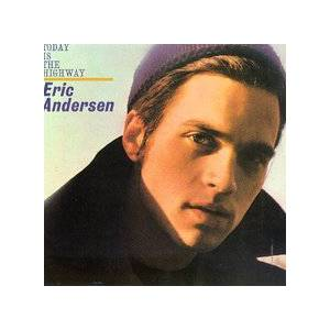 Cover - Eric Andersen: Today Is The Highway