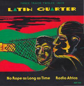Latin Quarter: No Rope As Long As Time - Cover