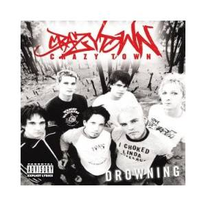 Cover - Crazy Town: Drowning