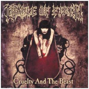Cradle Of Filth: Cruelty And The Beast (CD) - Bild 1