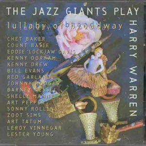Jazz Giants Play Harry Warren: Lullaby Of Broadway, The - Cover