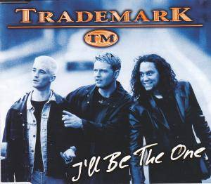 Cover - Trademark: I´ll Be The One