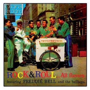 Cover - Freddie Bell & The Bellboys: Rock & Roll... All Flavors