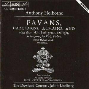 Cover - Anthony Holborne: Pavans, Galliards, Almains, And Other Short Æirs