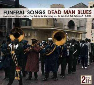 Cover - New Orleans Wanderers: Funeral Songs - Dead Man Blues