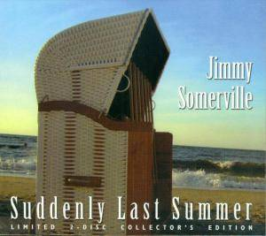 Cover - Jimmy Somerville: Suddenly Last Summer