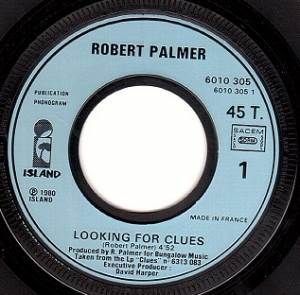 "Robert Palmer: Looking For Clues (7"") - Bild 3"