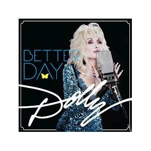 Dolly Parton: Better Day - Cover
