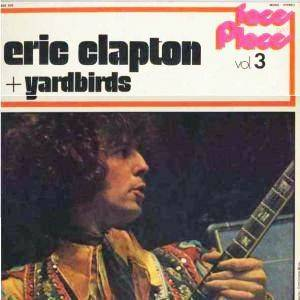 The Yardbirds: Eric Clapton + Yardbirds - Faces And Places Vol. 3 (LP) - Bild 1