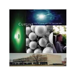 Cover - Cursive: Such Blinding Stars For Starving Eyes