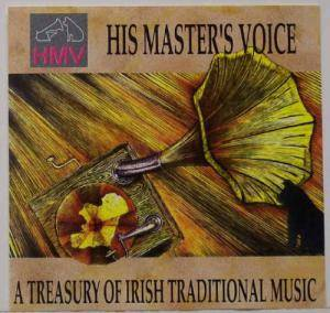 His Master's Voice - A Treasury Of Irish Traditional Music - Cover