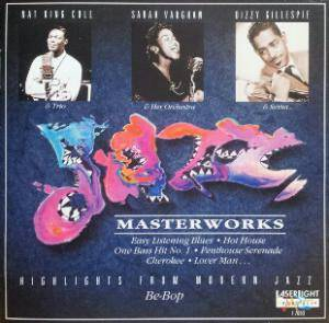 Cover - Nat King Cole Trio: Jazz Masterworks: Be-Bop