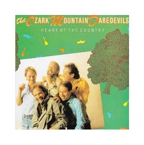 Cover - Ozark Mountain Daredevils, The: Heart Of The Country