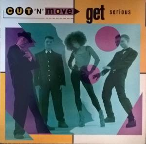 Cover - Cut 'n' Move: Get Serious