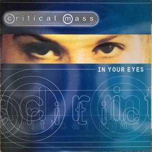 Cover - Critical Mass: In Your Eyes