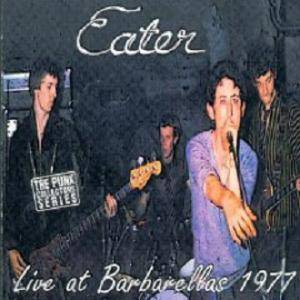 Cover - Eater: Live At Barbarellas 1977