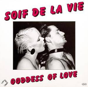 Soif De La Vie: Goddess Of Love - Cover