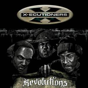 Cover - X-Ecutioners, The: Revolutions