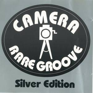 Cover - Fred Wesley: Camera Rare Groove Silver Edition