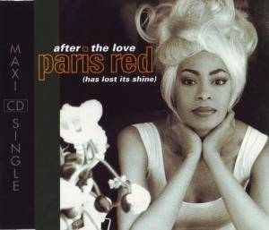 Cover - Paris Red: After The Love (Has Lost Its Shine)