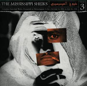 Cover - Mississippi Sheiks, The: Complete Recorded Works In Chronological Order Volume 3, The
