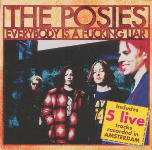 Cover - Posies, The: Everybody Is A Fucking Liar
