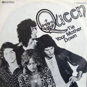 Queen: Tie Your Mother Down - Cover