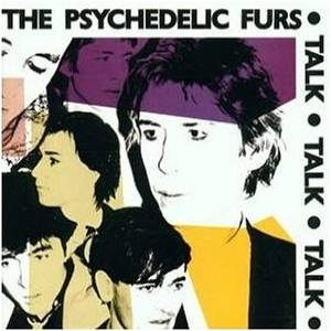 Cover - Psychedelic Furs, The: Talk Talk Talk