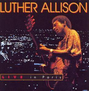 Luther Allison: Live In Paris - Cover
