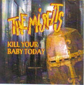 Misfits: Kill Your Baby Today - Cover