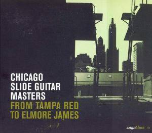Cover - Charlie McCoy: Chicago Slide Guitar Masters - From Tampa Red To Elmore James