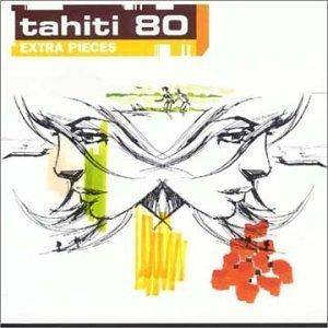 Cover - Tahiti 80: Extra Pieces