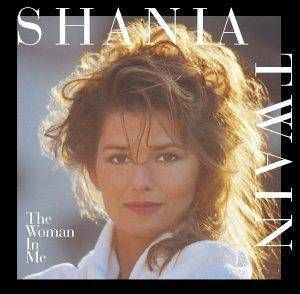 Shania Twain: Woman In Me, The - Cover