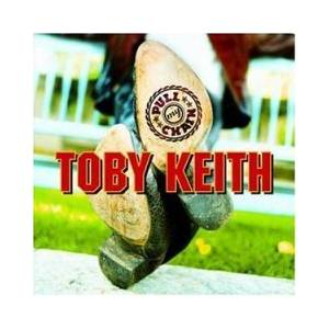 Cover - Toby Keith: Pull My Chain