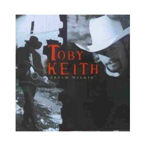 Cover - Toby Keith: Dream Walkin'