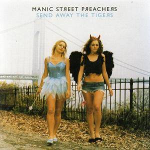 Manic Street Preachers: Send Away The Tigers (CD) - Bild 1