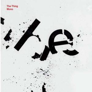 Cover - Thing, The: Mono