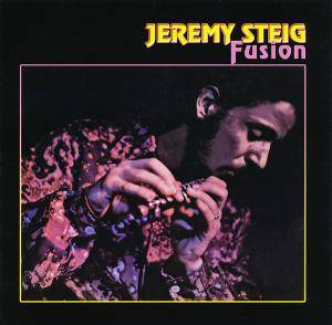 Cover - Jeremy Steig: Fusion