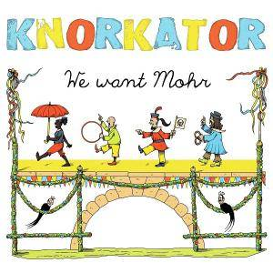 Cover - Knorkator: We Want Mohr