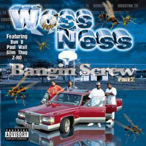 Woss Ness: Bangin Screw Part 2 - Cover