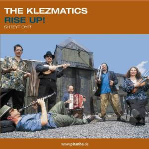 Cover - Klezmatics, The: Rise Up! Shteyt Oyf!