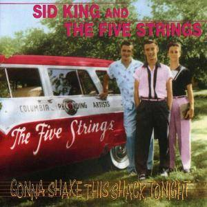 Cover - Sid King & The Five Strings: Gonna Shake This Shack Tonight