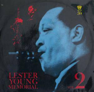 Cover - Lester Young: Lester Young Memorial Vol. 2