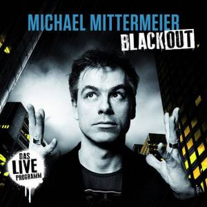 Michael Mittermeier: Blackout - Cover